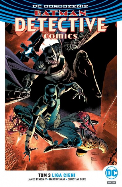 Batman Detective Comics T.3 Liga Cieni - IV James Tynion, Takara Marcio, Duce Christia | okładka
