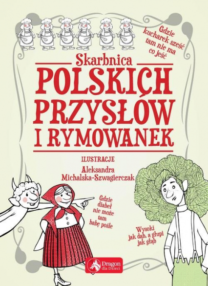 Skarbnica polskich przysłów i rymowanek - zbiorowe opracowanie | okładka