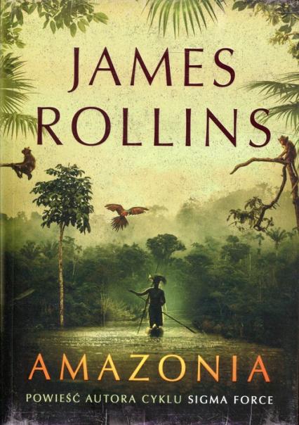 Amazonia - James Rollins | okładka
