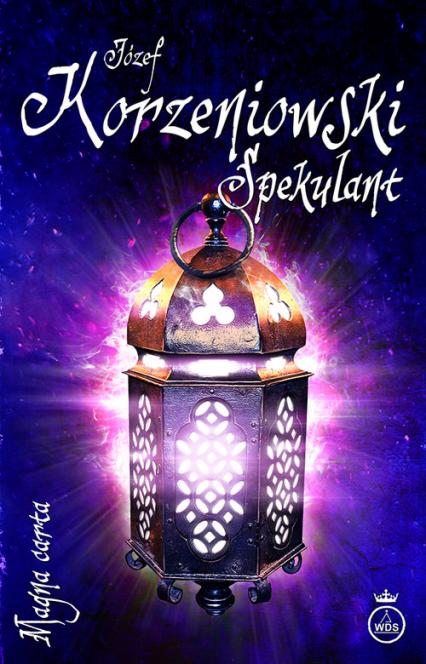 Spekulant - Józef Korzeniowski | okładka