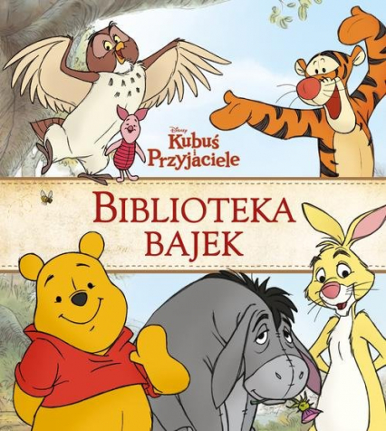 Kubuś i Przyjaciele Biblioteka Bajek -  | okładka