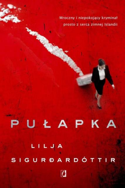 Pułapka - Lilja Sigurdardóttir | okładka