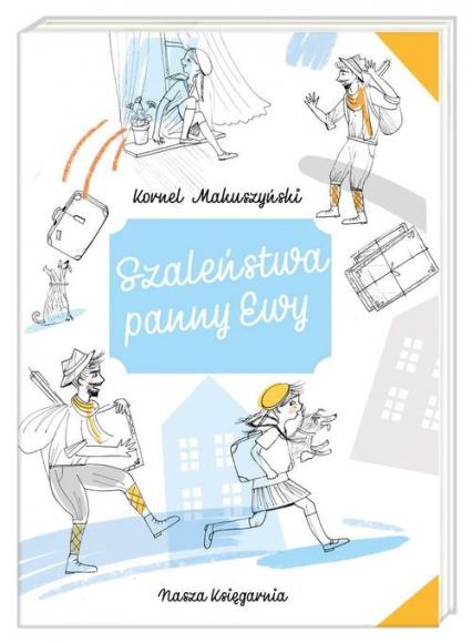 Szaleństwa panny Ewy - Kornel Makuszyński   okładka