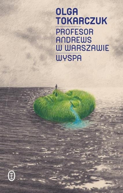 Profesor Andrews w Warszawie Wyspa - Olga Tokarczuk | okładka