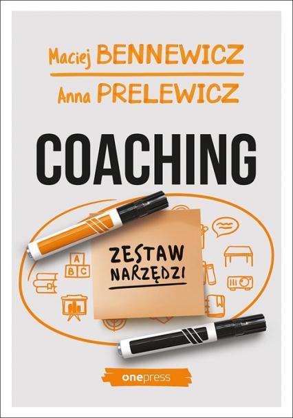 Coaching Zestaw narzędzi - Bennewicz Maciej, Prelewicz Anna | okładka