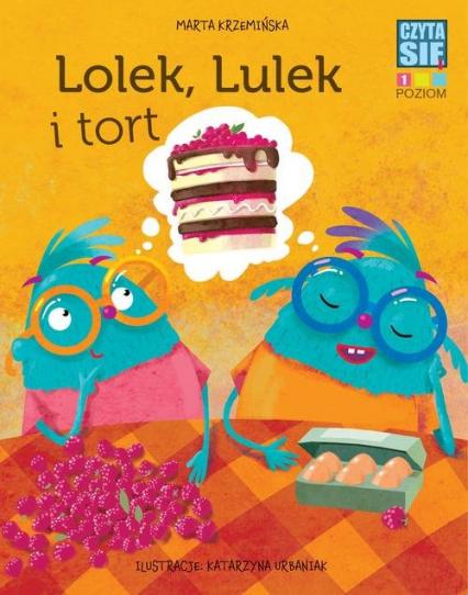Czytasie Poziom 1 Lolek, Lulek i tort -  | okładka