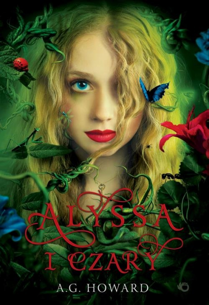 Alyssa i czary Tom 1 - A.G. Howard | okładka