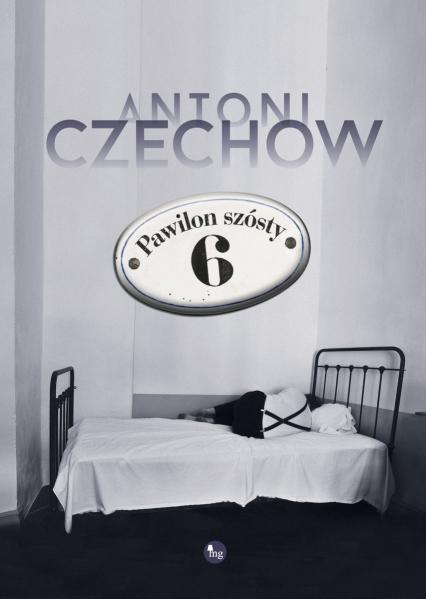 Pawilon szósty - Antoni Czechow | okładka