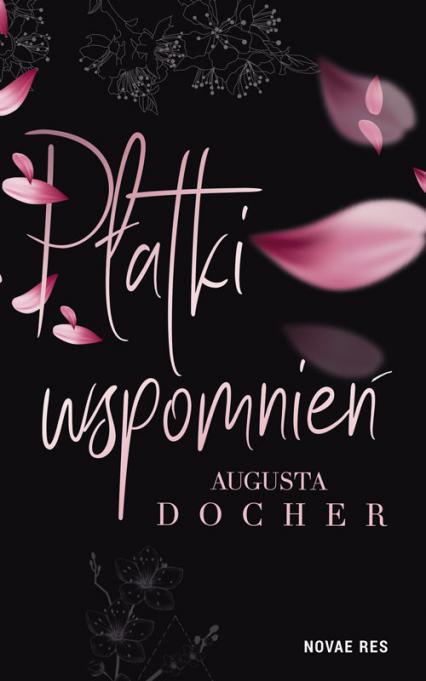 Płatki wspomnień - Augusta Docher | okładka
