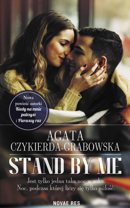 Stand by me - Agata Czykierda-Grabowska | okładka