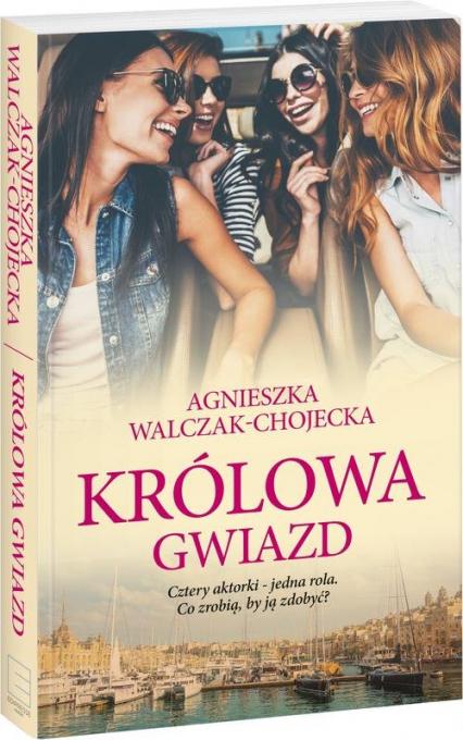 Królowa gwiazd - Agnieszka Walczak-Chojecka   okładka