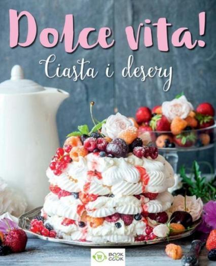 Dolce vita ciasta i desery -  | okładka