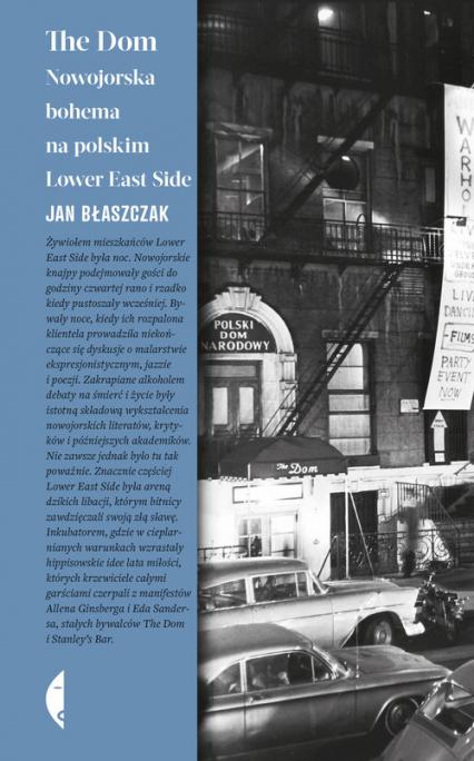 The Dom Nowojorska bohema na polskim Lower East Side - Jan Błaszczak | okładka