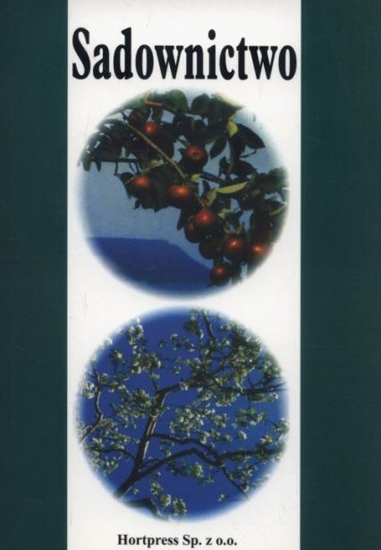 Sadownictwo Podręcznik dla uczniów techników ogrodniczych - Czynczyk Alojzy, Lange Edward, Mika Augustyn, Niemczyk Edmund | okładka