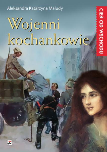 Wojenni kochankowie - Maludy Aleksandra Katarzyna   okładka