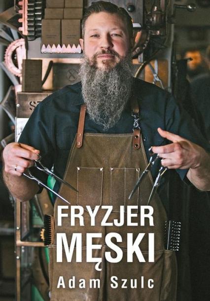 Fryzjer męski - Adam Szulc | okładka