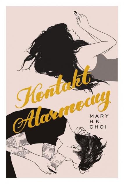 Kontakt alarmowy - Mary Choi | okładka