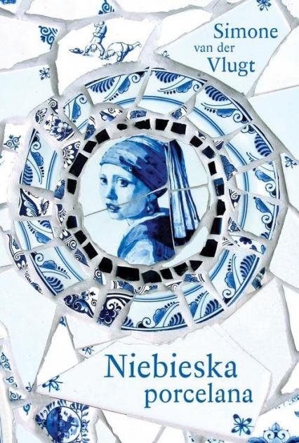 Niebieska porcelana - van.der Vlugt Simone | okładka