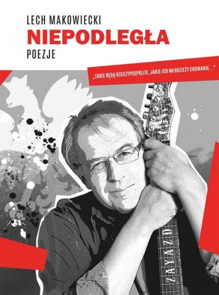 Niepodległa - Lech Makowiecki   okładka
