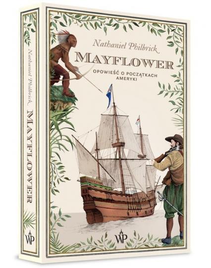 Mayflower Opowieść o początkach Ameryki - Nathaniel Philbrick | okładka