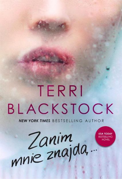 Zanim mnie znajdą... Dopóki biegnę #2 - Terri Blackstock | okładka