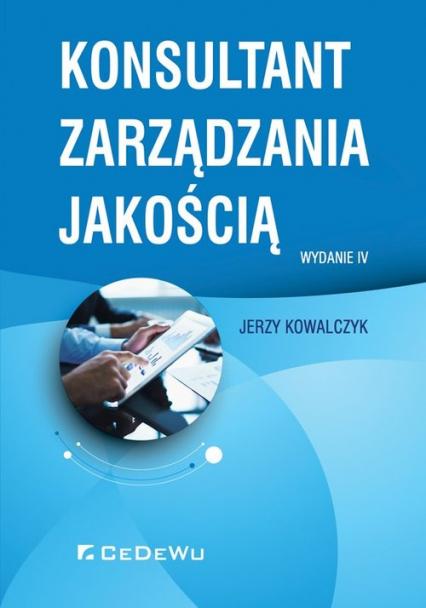 Konsultant zarządzania jakością - Jerzy Kowalczyk   okładka