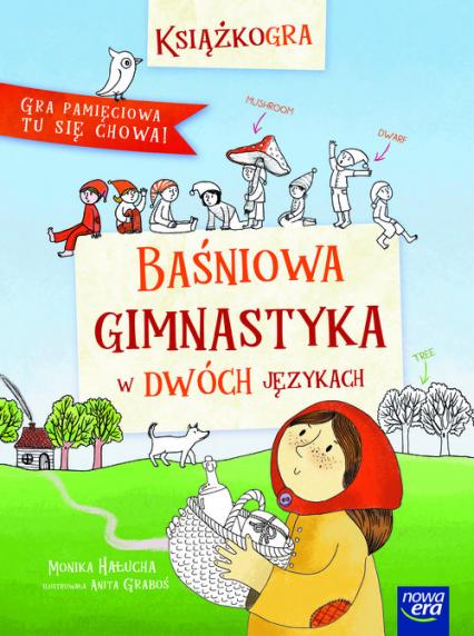 Baśniowa gimnastyka w dwóch językach - Monika Hałucha | okładka