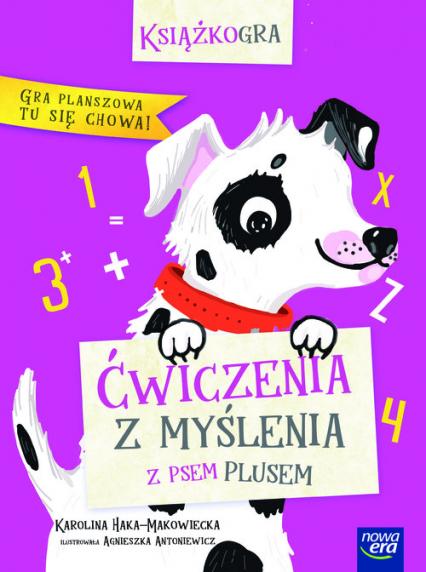 Ćwiczenia z myślenia Z psem Plusem - Karolina Haka-Makowiecka | okładka