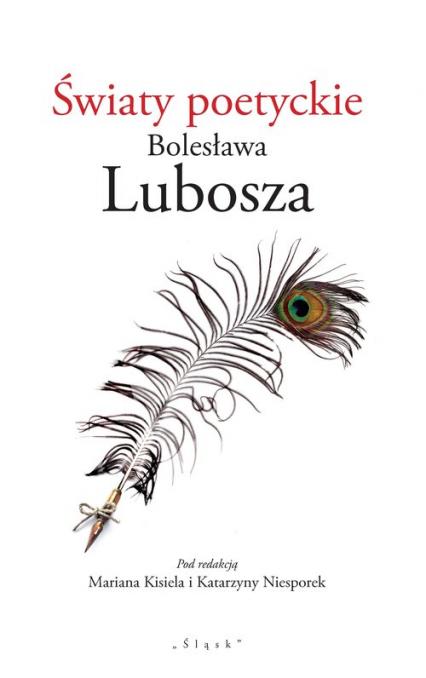 Światy poetyckie Bolesława Lubosza -  | okładka