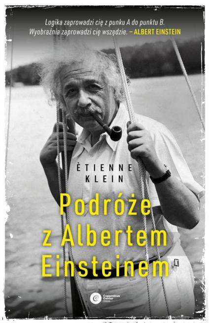 Podróże z Albertem Einsteinem - Etienne Klein | okładka
