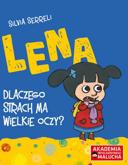 Lena Dlaczego strach ma wielkie oczy? -  | okładka