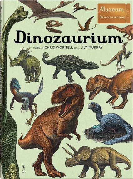 Dinozaurium - Lily Murray | okładka
