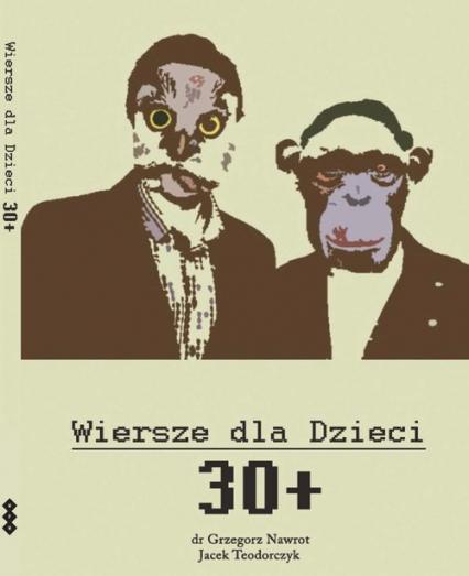 Wiersze dla dzieci 30+ - Nawrot Grzegorz, Teodorczyk Jacek   okładka