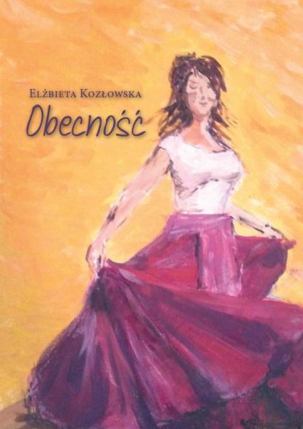 Obecność - Elżbieta Kozłowska | okładka