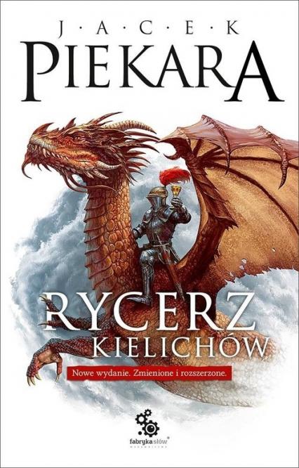 Rycerz Kielichów - Jacek Piekara | okładka