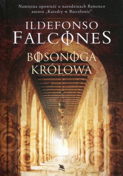 Bosonoga królowa - Ildefonso Falcones | okładka