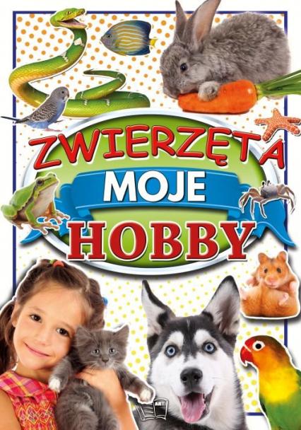 Zwierzęta Moje Hobby -  | okładka