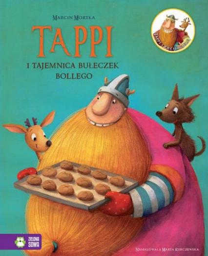 Tappi i tajemnica bułeczek Bollego - Marcin Mortka | okładka