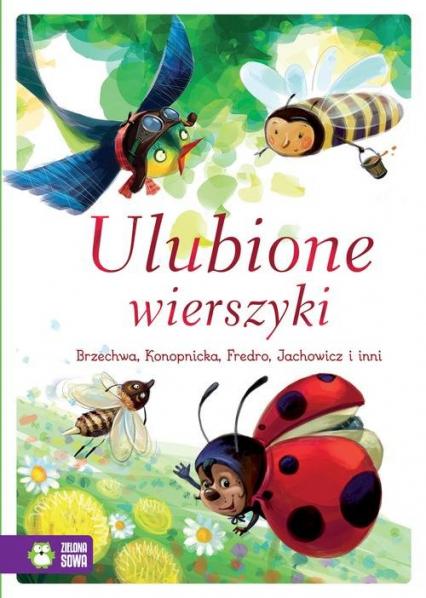 Ulubione wierszyki - Brzechwa Jan, Konopnicka Maria, Bełza Władysł | okładka