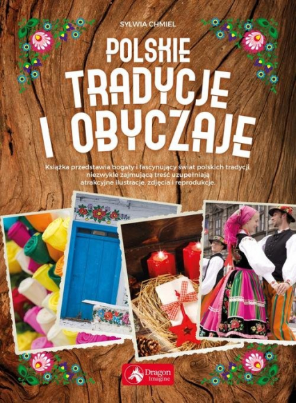 Polskie tradycje i obyczaje - Sylwia Chmiel | okładka