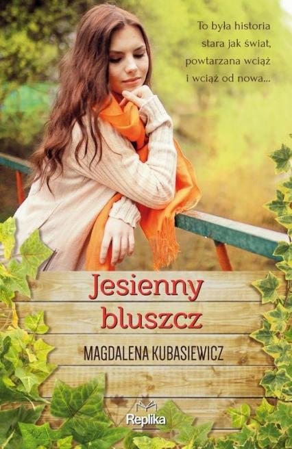 Jesienny bluszcz - Magdalena Kubasiewicz | okładka