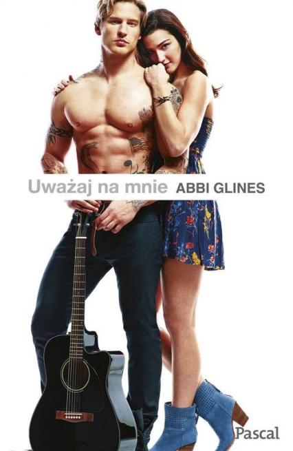 Uważaj na mnie - Abbi Glines | okładka