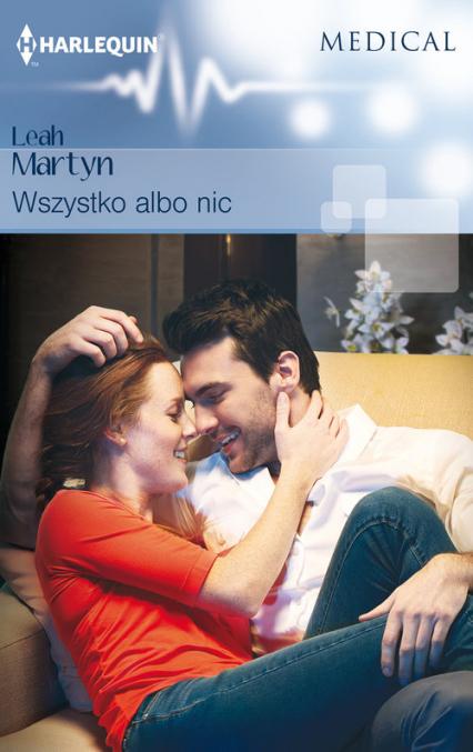Wszystko albo nic - Leah Martyn | okładka