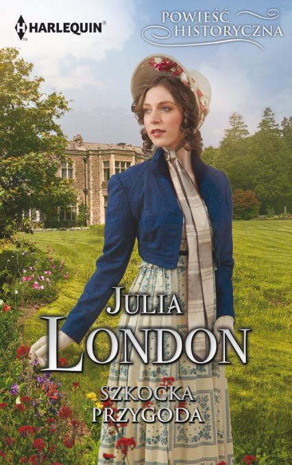 Szkocka przygoda Powieść Historyczna - Julia London   okładka