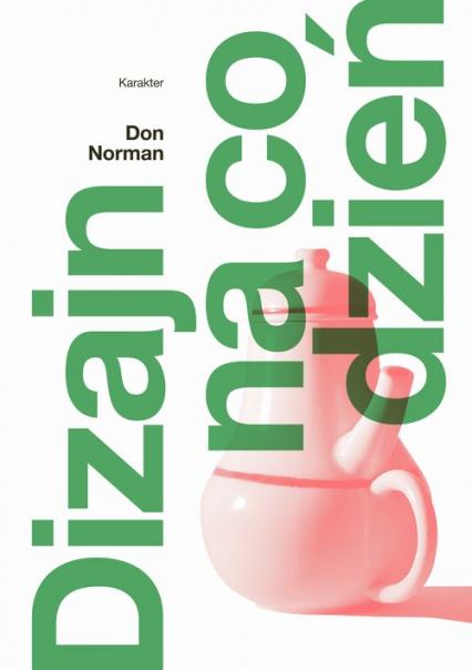 Dizajn na co dzień - Don Norman | okładka