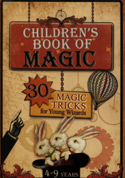 Childrens book of magic 30 magic tricks for young wizards - Konrad Modzelewski | okładka
