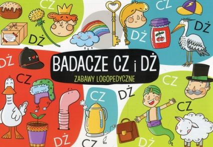 Zabawy logopedyczne Badacze Cz i Dż - Ewelina Protasewicz | okładka