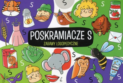 Zabawy logopedyczne Poskramiacze s - Ewelina Protasewicz | okładka