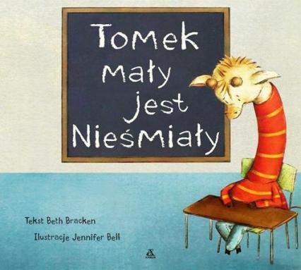 Tomek mały jest nieśmiały - Jennifer Bell | okładka