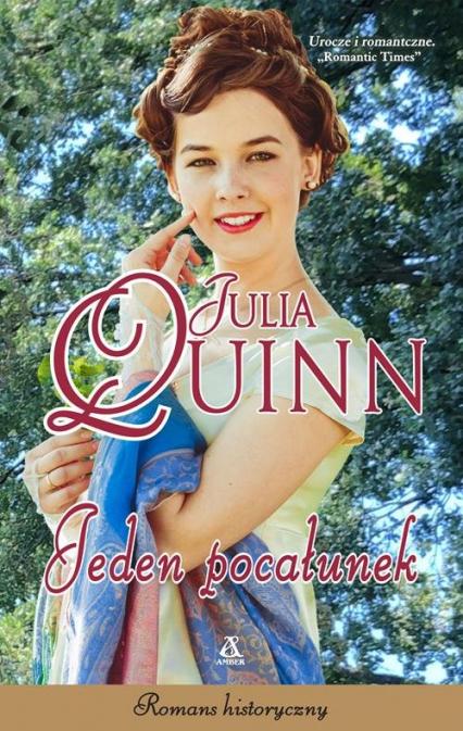 Jeden pocałunek - Julia Quinn | okładka